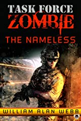 The Nameless (Task Force Zombie Book 1) Kindle Edition