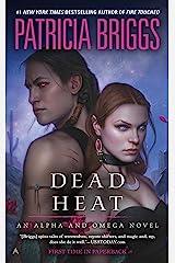 Dead Heat (Alpha & Omega Book 4) Kindle Edition