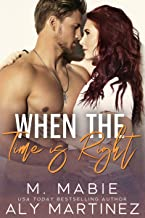 When the Time Is Right: A Single Dad Standalone Romance
