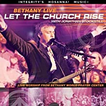 Bethany Live: Let the Church Rise