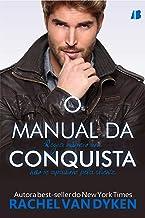 O Manual da Conquista: Regra número um: não se apaixone pela cliente