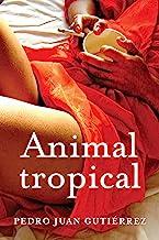 Animal Tropical (Spanish Edition)