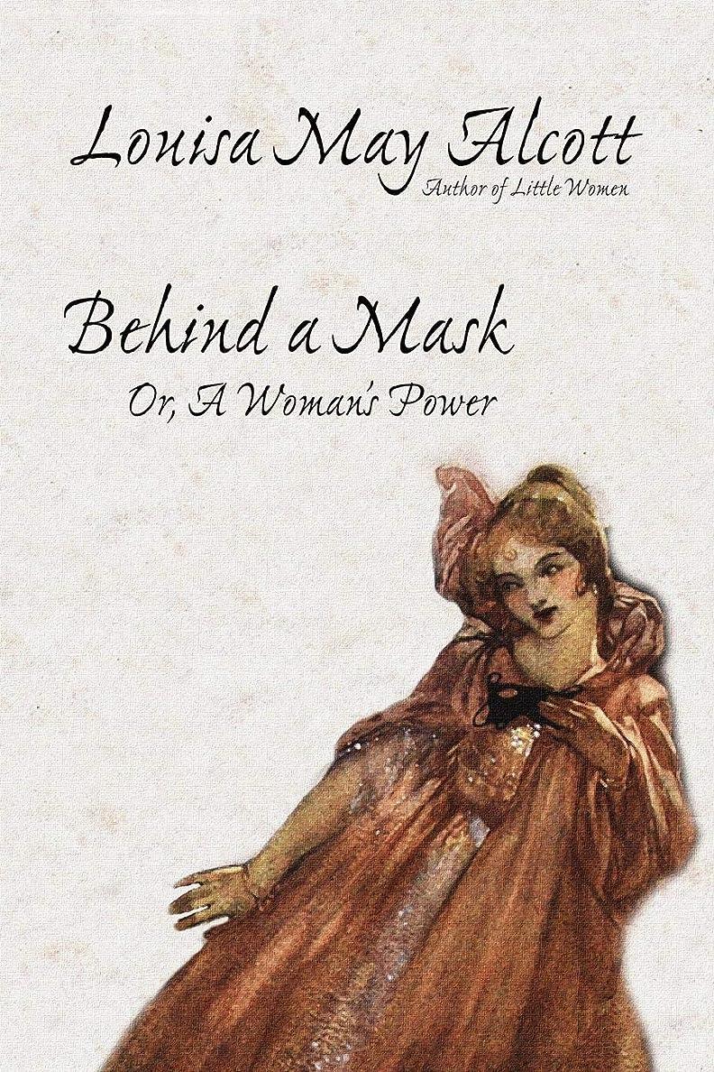 教会トリップ崖Behind a Mask, Or, a Woman's Power