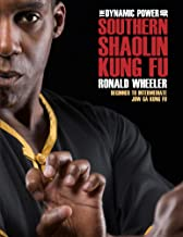 The Dynamic Power of Southern Shaolin Kung Fu: Beginner to Intermediate Jow Ga Kung Fu