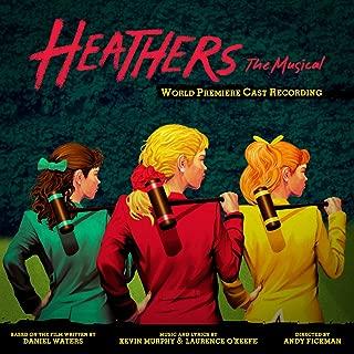 Heathers: The Musical (World Premiere Cast Recording) [Explicit]