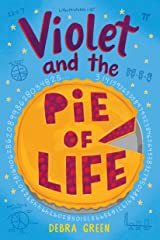Violet and the Pie of Life Kindle Edition