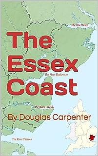 The Essex Coast: By Douglas Carpenter
