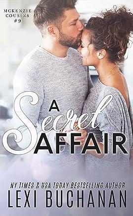 A Secret Affair (McKenzie Cousins Book 9) (English Edition)