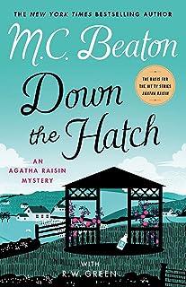 Down the Hatch: An Agatha Raisin Mystery (Agatha Raisin Mysteries Book 32)