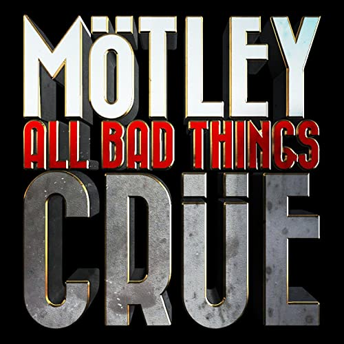 All Bad Things [Explicit] by Motley Crue on Amazon Music - Amazon com
