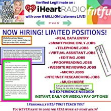 """Work at Home with Stephanie Nolan: Verified on """"iHeartRadio"""" with over 6 MILLION LISTENERS LIVE!: GUARANTEED WORK! NEVER SEARCH FOR LEGIT WORK-AT-HOME AGAIN! NOTHING LIKE YOU HAVE EVER SEEN!"""