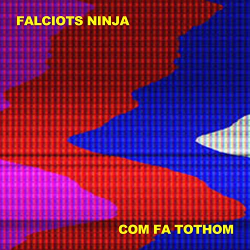 Com Fa Tothom by Falciots Ninja on Amazon Music - Amazon.com