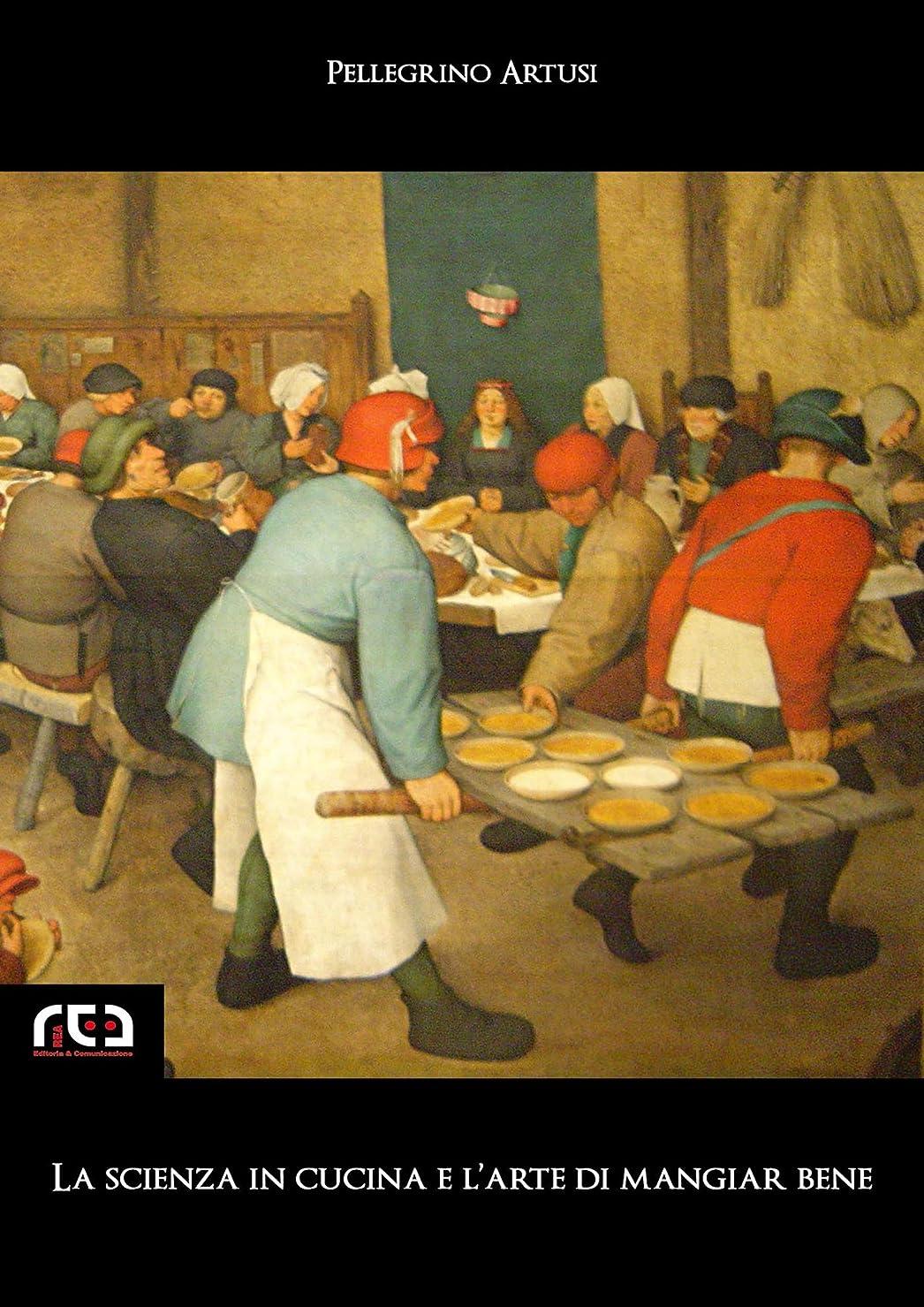 真っ逆さま不信子供時代La scienza in cucina e l'arte di mangiar bene (Classici Vol. 112) (Italian Edition)