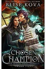 Chosen Champion (Air Awakens: Vortex Chronicles Book 2) (English Edition) Format Kindle