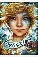 Seawalkers (2). Rettung für Shari (German Edition) Versión Kindle