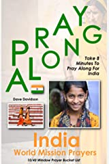 Pray Along India World Mission Prayers: Take 8 Minutes To Pray Along For India Kindle Edition