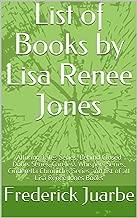 List of Books by Lisa Renee Jones: Alluring Tales Series, Behind Closed Doors Series, Careless Whispers Series, Cinderella Chronicles Series and list of all Lisa Renee Jones Books