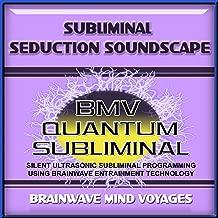 Subliminal Seduction Soundscape