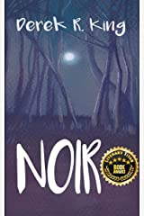 Noir: [Or, When the Night Comes] Kindle Edition