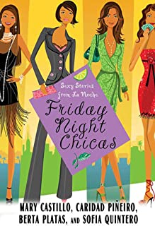 Friday Night Chicas: Sexy Stories from La Noche (English Edition)