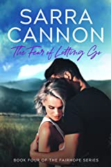 The Fear of Letting Go (Fairhope Series Book 4) Kindle Edition