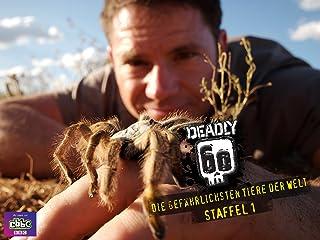 Deadly 60 - Die gefährlichsten Tiere der Welt - Staffel 1