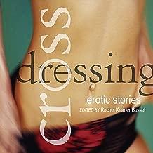 Crossdressing: Erotic Stories