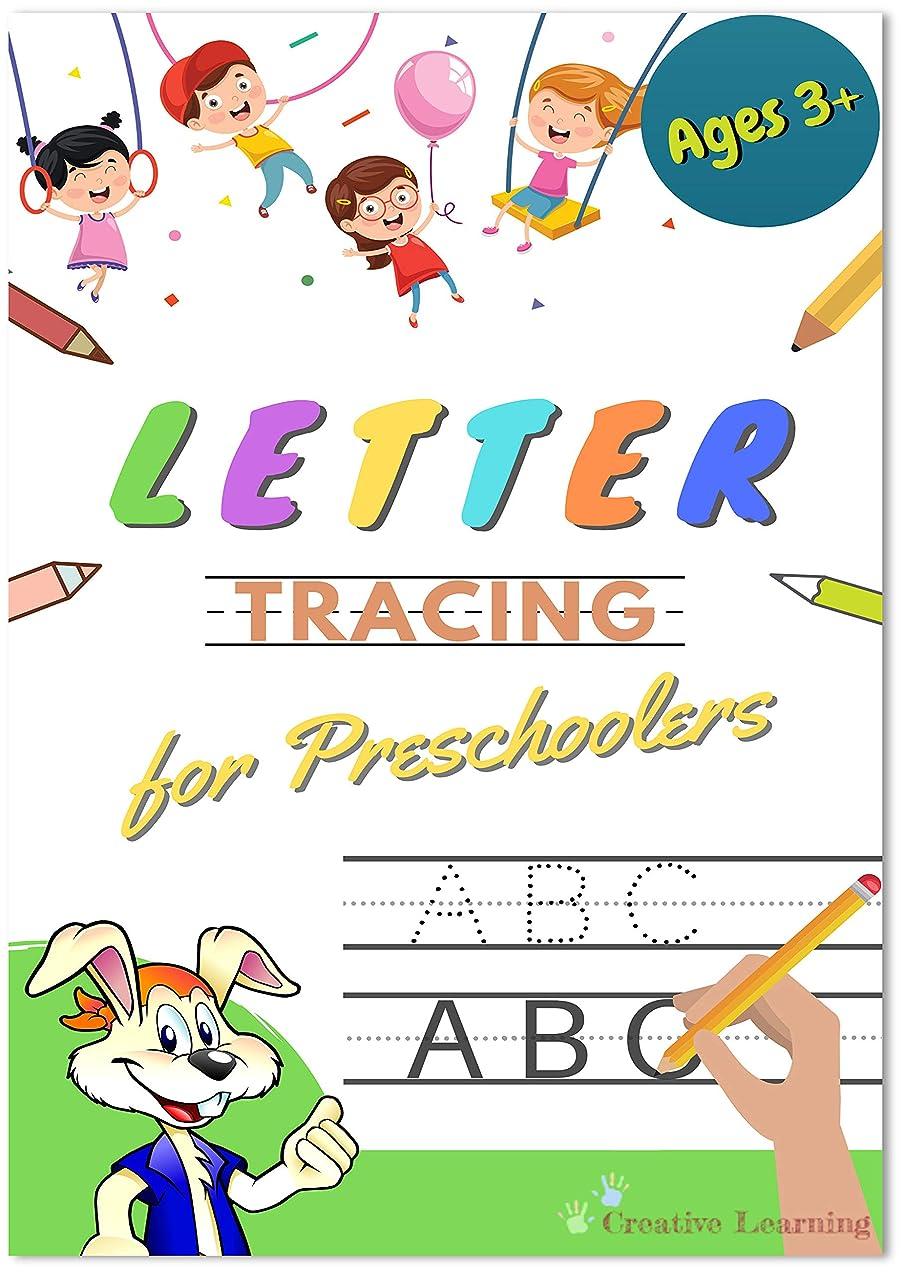 ベーリング海峡崩壊ロック解除Letter Tracing Book for Preschoolers: Letter Tracing Books for Kids ages 3-5, Letter Tracing Book Handwriting Alphabet for Preschoolers, Letter Tracing ... for Kindergarteners 2) (English Edition)