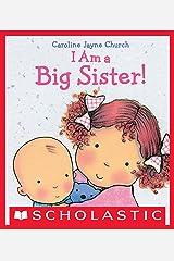 I Am a Big Sister (Caroline Jayne Church) Kindle Edition