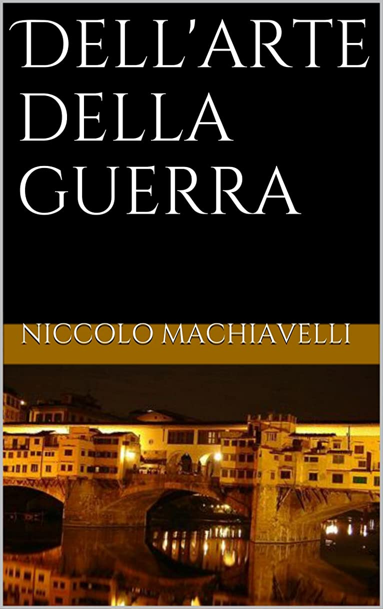三十飾り羽としてDell'arte della guerra (Italian Edition)