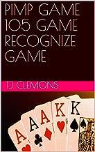 PIMP GAME 105 GAME RECOGNIZE GAME
