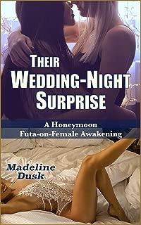 Their Wedding Night Surprise: A Honeymoon Futa-on-Female Awakening