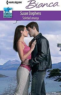 Soledad amarga: Juego argentino (2) (Miniserie Bianca)