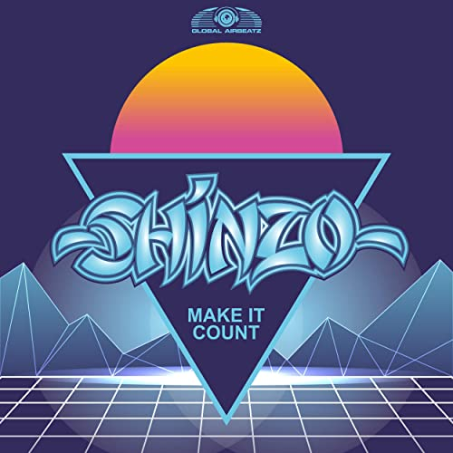 Shinzo - Make It Count