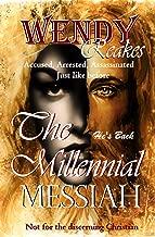 The Millennial Messiah