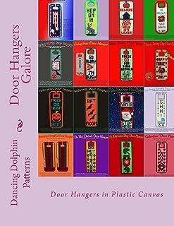 Door Hangers Galore: 18 Patterns in Plastic Canvas