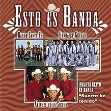 Esto Es Banda: Santa Fe, De La Sierra y Del Grullo