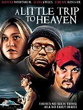 A Little Trip to Heaven