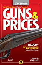Gun Digest Official Book of Guns & Prices, 13th Edition