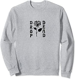 Drop Dead Rose Sweatshirt