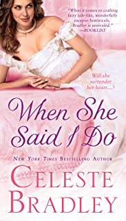 When She Said I Do (The Wicked Worthington Series Book 1)