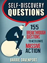 Self-Discovery Questions: 155 Breakthrough Questions to Accelerate Massive Action (English Edition)