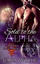 Sold to the Alpha: A BBW Wolf-Shifter Romance (Alma Venus Shifter-Brides Book 1)