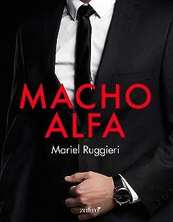 Macho Alfa (Volumen independiente) (Spanish Edition)