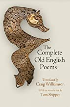 The Complete Old English Poems (The Middle Ages Series)