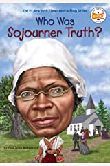 Who Was Sojourner Truth? (Who Was?) Kindle Edition