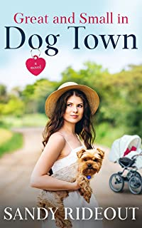Great and Small in Dog Town: (Dog Town #7)