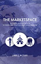 The Marketspace: The Essential Relationships Between the Sending Church, Marketplace Worker, and Missionary Team