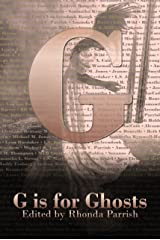 G is for Ghosts (Alphabet Anthologies) Kindle Edition