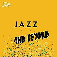 Jazz & Beyond by Filtr